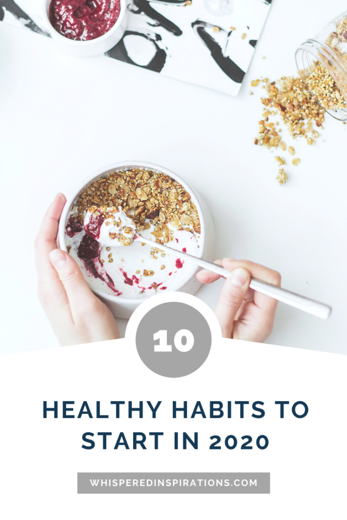 10 Healthy Habits to Start In 2020